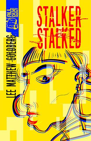 Book Cover of Stalker Stalked